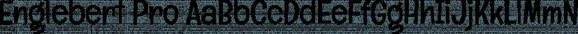 Englebert Pro font family by Stiggy & Sands