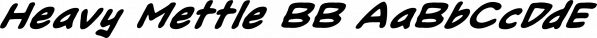 Heavy Mettle BB font family by Blambot