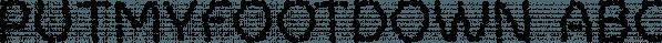 PutMyFootDown font family by Ingrimayne Type