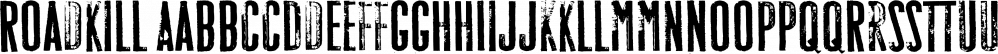 Roadkill font family by Device