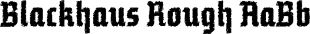 Blackhaus font family mini