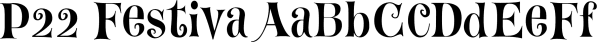 P22 Festiva font family by International House of Fonts