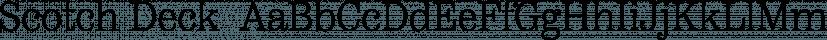 Scotch Deck  font family by Positype